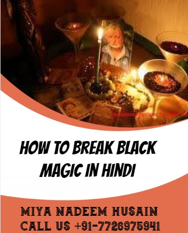 How To Break Black Magic In Hindi