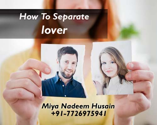 How to separate lover