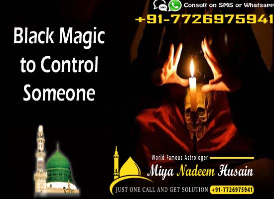 Black magic to control someone